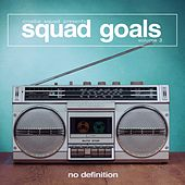 Croatia Squad Presents Squad Goals, Vol. 3 von Various Artists