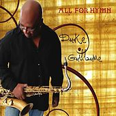 All for Hymn by Duke Guillaume