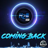 Coming Back von H2O