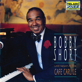 Late Night At The Cafe Carlyle by Bobby Short