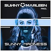 Sunny Marleen Presents - Sunny Madness by Various Artists
