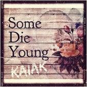 Some Die Young (Acoustic) de Kaiak
