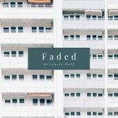 Faded EP von MrLonely Wolf