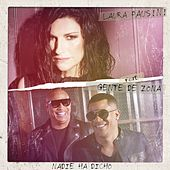 Nadie ha dicho (feat. Gente de Zona) by Laura Pausini