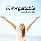 Unforgettable Jazz Music de Various Artists