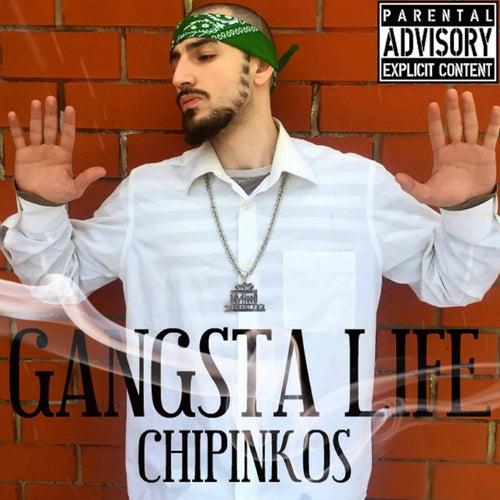 Gangsta Life by Чипинкос