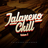 Jalapeno Chill, Vol. 3 de Various Artists