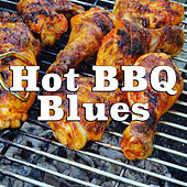 Hot BBQ Blues by Various Artists