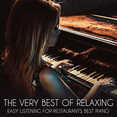 The Very Best of Relaxing (Easy Listening for Restaurants, Best Piano) de Various Artists