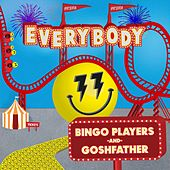 Everybody by Goshfather