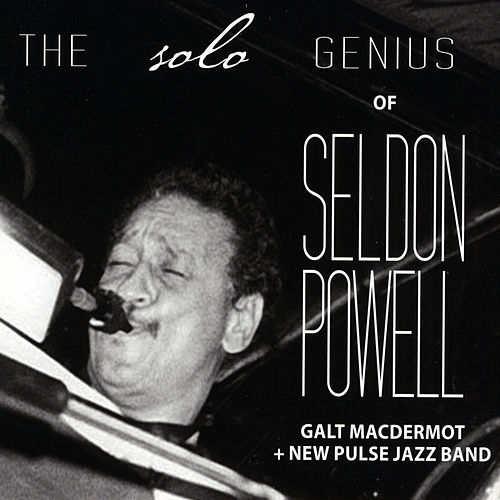The Solo Genius of Seldon Powell (feat. Seldon Powell) by Galt MacDermot