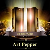 Number Ones by Art Pepper