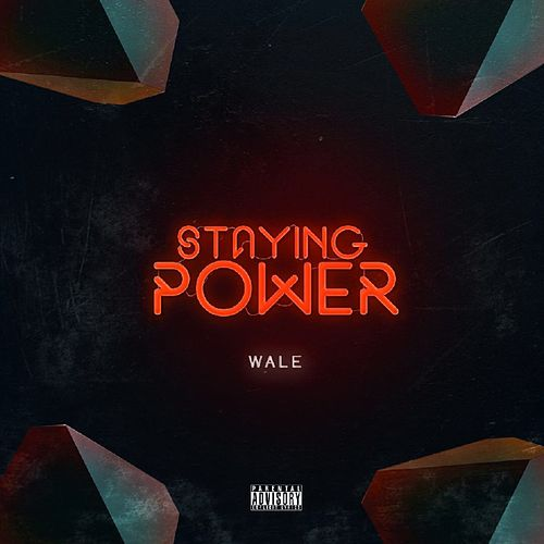 Staying Power by Wale