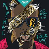 Manimal by Richie Loop