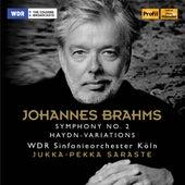 Brahms: Symphony No. 2 & Haydn Variations by WDR Sinfonieorchester Köln