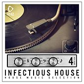Infectious House, Vol. 4 von Various Artists