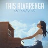 Coração Só by Tais Alvarenga