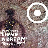 I Have a Dream/ Timeless Arts by Various Artists