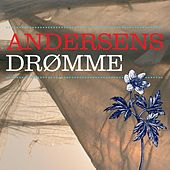Andersens Drømme by Various Artists