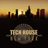 Tech House New York by Various Artists
