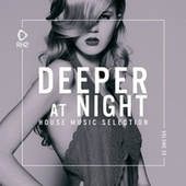 Deeper at Night, Vol. 20 by Various Artists