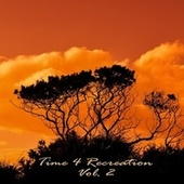 Time 4 Recreation, Vol. 2 by Various Artists