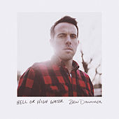 Hell or High Water by Ben Danaher