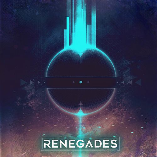 Renegades by The Renegades