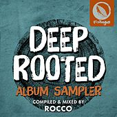 Deep Rooted (Compiled & Mixed by Rocco) (Album Sampler) de Various Artists
