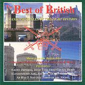 The Best of British by The Band and Bugles of The Light Division
