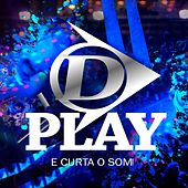 D Play e Curta o Som! (Ao Vivo) de DPlay