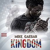 Kingdom de Mike Caesar