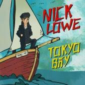 Tokyo Bay by Nick Lowe