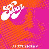 44 Teenagers by Sloan