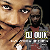 Balance & Options di DJ Quik