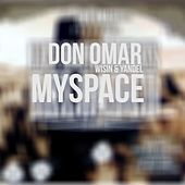 MySpace (feat. Wisin & Yandel) by Don Omar