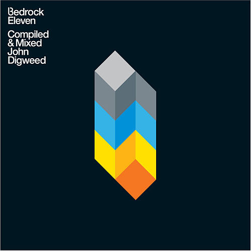 Bedrock 11 Compiled & Mixed John Digweed by Various Artists