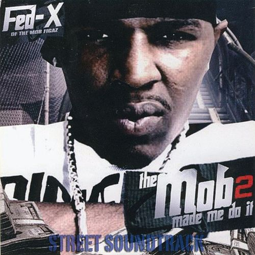 The Mob Made Me Do It 2 by Various Artists