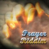 Prayer Riddim by Various Artists