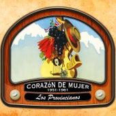 Corazón de mujer (1951- 1961) von Los Provincianos