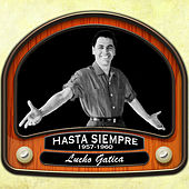 Hasta siempre (1957 -1960) by Lucho Gatica