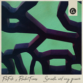 Smooth Wit' Any Groove by FloFilz