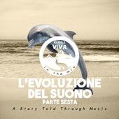 L'Evoluzione Del Suono (Parte Sesta) von Various Artists