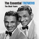 The Essential Treniers - The Okeh Years von The Treniers