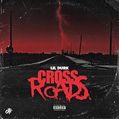 Crossroads by Lil Durk