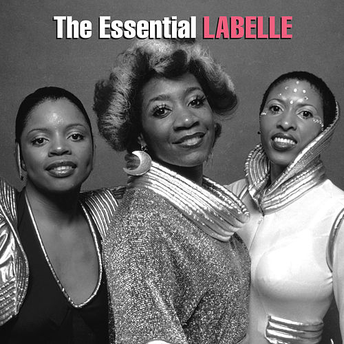 The Essential LaBelle by Labelle