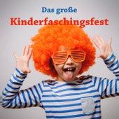Das große Kinderfaschingsfest by Various Artists