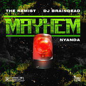 Mayhem by DJ BrainDead