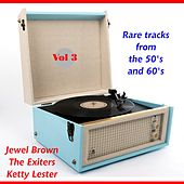 Rare Tracks from the Fifties and Sixties , Vol. 3 by Various Artists