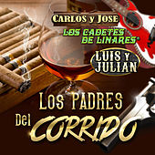 Los Padres Del Corrido by Various Artists